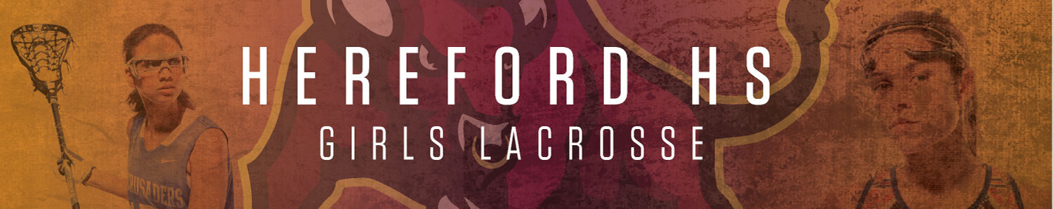Hereford HS Girls Lacrosse